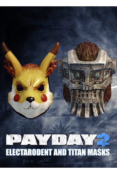 PayDay 2: Electarodent and Titan Masks (DLC)