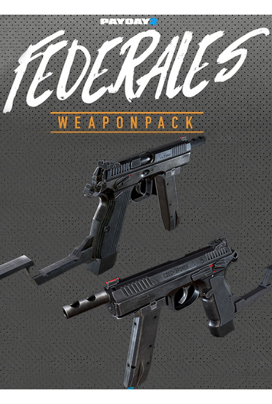 PAYDAY 2: Federales Weapon Pack (DLC)