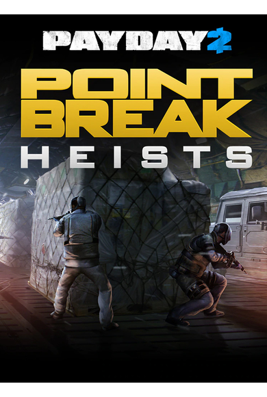 PAYDAY 2: The Point Break Heists (DLC)