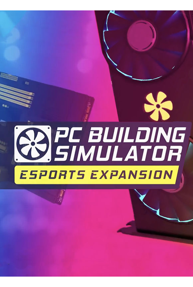 PC Building Simulator - Esports Expansion (DLC)